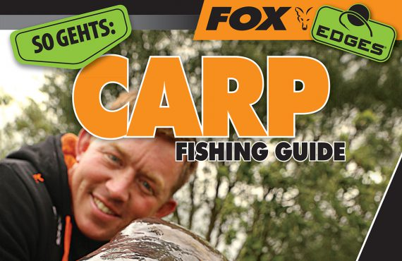 Titelbild Fox 570x370 - Bald erhältlich! - Fox Carp Fishing Guide...